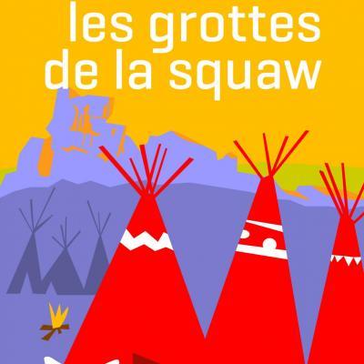 N co les grottes de la squaw ian g 135x210 couv